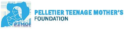 Pelletier Teenage Mothers Foundation
